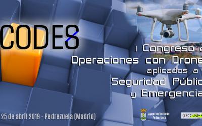 CODES Congreso de Operaciones con Drones para SEGURIDAD PUBLICA y EMERGENCIAS